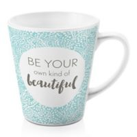 """Designs Direct """"Be Your Own Kind of Beautiful"""" 12 oz. Latte Mug in Teal"""