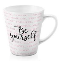 "Designs Direct ""Be Yourself"" 12 oz. Latte Mug in Pink"