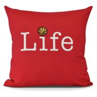 Life and Basketball Square Throw Pillow in Red