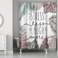 Designs Direct 71-Inch x 74-Inch Stress Less Laugh More Shower Curtain in Pink