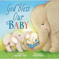 """""""God Bless Our Baby"""" Book by Hannah Hall"""