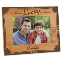"""We Are So Lucky to Call You Daddy"" 5-Inch x 7-Inch Picture Frame"