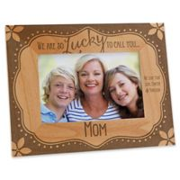 """""""Lucky to Call You...Mom"""" 4-Inch x 6-Inch Picture Frame"""