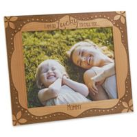"""Lucky to Call You...Mom"" 8-Inch x 10-Inch Picture Frame"