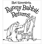 """Runny Rabbit Returns"" by Shel Silverstein"