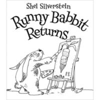 """Runny Rabbit Returns"" by Shel Silverstein"