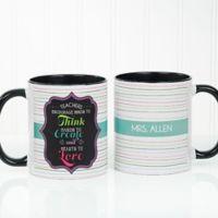 Teacher Quotes 11 oz. Coffee Mug in Black/White