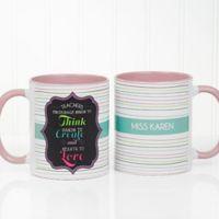 Teacher Quotes 11 oz. Coffee Mug in Pink/White