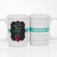 Teacher Quotes 11 oz. Coffee Mug in White