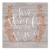 "Designs Direct ""Give Thanks and Be Joyous"" 16-Inch Square Canvas Wall Art"