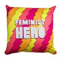"Broad City ""Feminist Hero"" Square Throw Pillow"