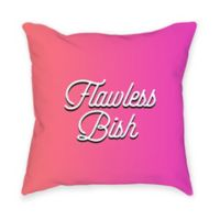 """Broad City """"Flawless Bish"""" Square Throw Pillow in Pink"""