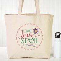 Live, Love, Spoil Canvas Tote