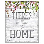 There's No Place Like Home  16-Inch x 20-Inch Canvas Wall Art
