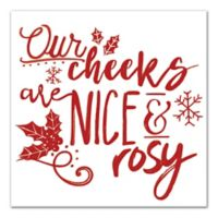 "Designs Direct ""Our Cheeks are Nice and Rosy"" 16-Inch Square Canvas Wall Art"