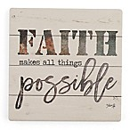 Thirstystone® Dolomite Faith Makes All Things Possible Single Square Coaster