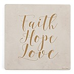 Thirstystone® Dolomite Faith Hope Love Single Square Coaster