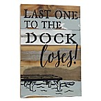 "Sweet Bird & Co. ""Last One to the Dock Loses"" Reclaimed Wood Wall Art"
