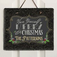Have Yourself A Merry Christmas Horizontal Slate Plaque