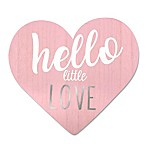 "Wendy Bellissimo™ ""Hello Little Love"" Wood Heart Wall Art"