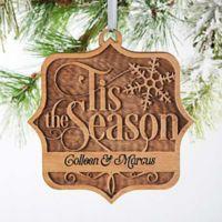 'Tis the Season Wood Christmas Ornament