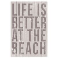 "Marmont Hill ""Life is Better at the Beach"" 16-Inch x 24-Inch Wooden Wall Art"