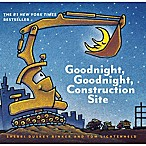 """Good Night, Construction Site"" by Sherri Duskey Rinker"