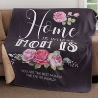 Home Is Where Mom Is 50-Inch x 60-Inch Premium Sherpa Throw Blanket
