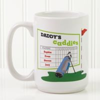 His Favorite Caddies 15 oz. Coffee Mug in White