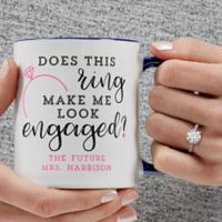 Does This Ring Make Me Look Engaged 11 oz. Coffee Mug in Blue
