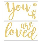 WallPops!®  You Are So Loved  Metallic Wall Decal in Gold