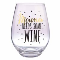 Formations Oversized Mama Needs Some Wine Stemless Wine Glass