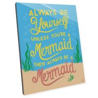Astra Art Always Be Yourself 14-Inch x 11-Inch Acrylic Wall Art