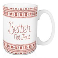 """Designs Direct """"Better Watch Out, Better Not Pout"""" Coffee Mug in Red"""