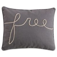 "Levtex Home Marcell ""Free"" Oblong Throw Pillow in Grey"