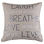 "Levtex Home Sherie ""Laugh Breathe  Square Throw Pillow in Natural"