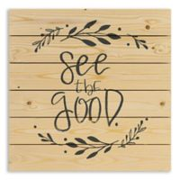 "Designs Direct ""See the Good"" 21-Inch Square Pallet Wood Wall Art"