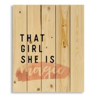 "Designs Direct ""That Girl She Is Magic"" 18-Inch x 22-Inch Pallet Wood Wall Art"