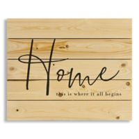 "Designs Direct ""Home Is Where It All Begins"" 22-Inch x 18-Inch Pallet Wood Wall Art"