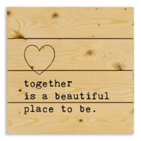 """Designs Direct """"Together Is a Beautiful Place to Be"""" 14-Inch Square Pallet Wood Wall Art"""