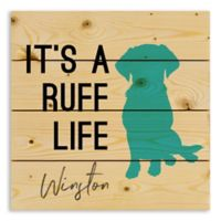 Designs Direct Ruff Life 14-Inch Square Wood Sign