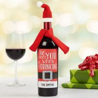 """He Sees You When You're Drinking"" Wine Bottle Labels"