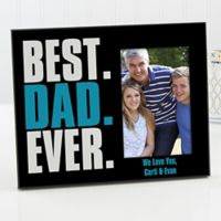 Best. Dad. Ever. Picture Frame