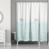 Designs Direct Stress Less Laugh More 74-Inch x 71-Inch Shower Curtain in Blue