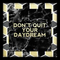 """Don't Quit Your Daydream"" 10-Inch x 10-Inch Shadowbox Wall Art"