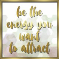 """Be the Energy"" 18-Inch x 18-Inch Shadowbox Wall Art"