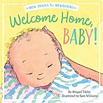 "New Books for Newborns ""Welcome Home, Baby!"" by Abigail Tabby"
