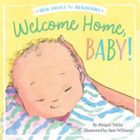 """New Books for Newborns """"Welcome Home, Baby!"""" by Abigail Tabby"""