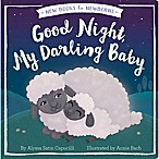 """Good Night, My Darling Baby"" by Alyssa Satin Capucilli"