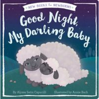 """Good Night, My Darling Baby"" by Alyssa Satin Capucilli"